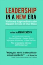 Leadership in a New Era : Visionary Approaches to the Biggest Crises of Our...