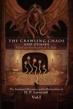 The Crawling Chaos And Others: By H. P. Lovecraft, S. T. Joshi