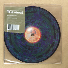 "TRAIL OF DEAD - Relative ways ***RARE 7""-Vinyl Picture Disc***NEW***"