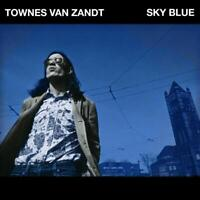 TOWNES VAN ZANDT - Sky Blue (NEW CD ALBUM)
