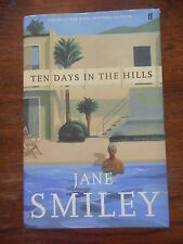 Ten Days In The Hills Jane Smiley Pulitzer Prize Winning Author Hardback £16.99