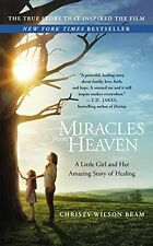 Miracles from Heaven: A Little Girl and Her Amazing Story of Healing by Christy