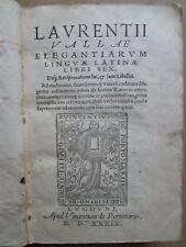 VALLA / REGNIER : ELEGANTIARUM LINGUAE LATINAE, 1539.