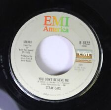 Rock 45 Stray Cats - You Don'T Believe Me / Stray Cat Strut On Emi America