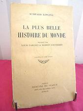 RUDYARD KIPLING / LA PLUS BELLE HISTOIRE DU MONDE