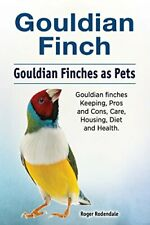 Gouldian finch. Gouldian Finches as Pets. Gould. Rodendale<|