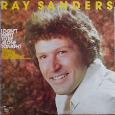 RAY SANDERS I Don't Want To Be Alone Tonight REPUBLC LP