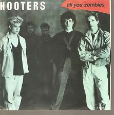 """HOOTERS """"All You Zombies"""" 7"""" Vinyl Single"""