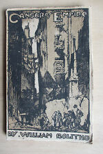 William Bolitho. Cancer of Empire, 1924. 1st, Brangwyn cover, McKissack photos