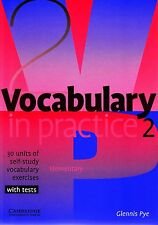 Cambridge VOCABULARY IN PRACTICE 2 ELEMENTARY Self-study Exercises w Tests @NEW@