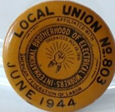 1944 Reading PA IBEW Electricians Union Local 803 Left Handed Vtg Pinback Button