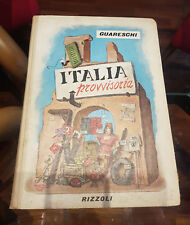 Guareschi - Italia provvisoria. Album del dopoguerra - 1947 prima edizione