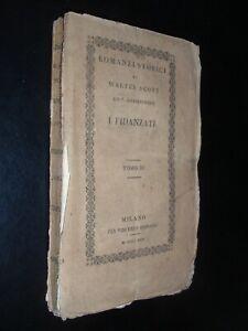 WALTER SCOTT – RACCONTI SUI CROCIATI - I FIDANZATI - ED. FERRARIO MILANO 1826