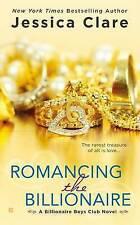 NEW Romancing the Billionaire (Billionaire Boys Club) by Jessica Clare