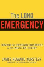 The Long Emergency: Surviving the End of Oil, Clim