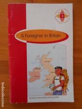 A FOREIGNER IN BRITAIN - BURLINGTON BOOKS 1º BACHILLERATO (EN INGLES) (Q)