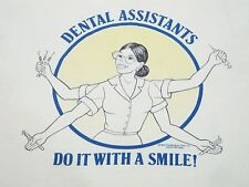 Vintage Dental Assistants Do It With a Smile Dentist Hygienist  80's T Shirt M