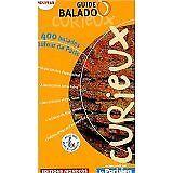 Guide Mondéos - Guide Balado Curieux : 400 balades autour de Paris - Broché