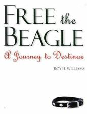 Free the Beagle: A Journey to Destinae