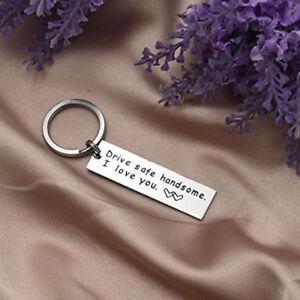 "Keyring Keychain For Husband Boyfriend ""Drive Safe Handsome I Love You"" Romantic"