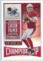 CARSON PALMER - 2015 Contenders Championship Ticket /99 - Cardinals
