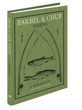 BARBEL & CHUB FISHING by J. W. Martin - MEDLAR PRESS NEW ED, COARSE FISHING BOOK