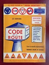 """CODE DE LA ROUTE ÉDITION 1962  N&B COULEURS EDITIONS ÉGÉ LYON 7 """"VIEUX ROUTIER"""""""