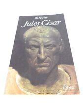 JULES CESAR - W. Fowler - Payot - 1981