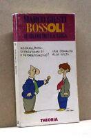BOSSOLI IL BLOB DELLA LEGA - M. Giusti [Libro, Theoria edit.]