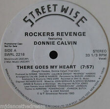 "ROCKERS REVENGE ft DONNIE CALVIN ~ There Goes My Heart ~ 12"" Single USA PRESSING"