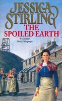 The Spoiled Earth by Jessica Stirling By Jessica Stirling