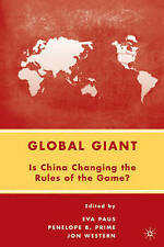 NEW Global Giant: Is China Changing the Rules of the Game? by E. Paus