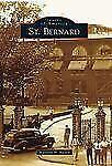 St. Bernard (Images of America), Niesen, Marjorie N., Very Good Book