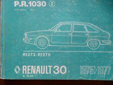 RENAULT 30 R30 MANUEL PR1030 2 PIECE REFERENCE MECANIQUE CARROSSERIE DESSIN 1975