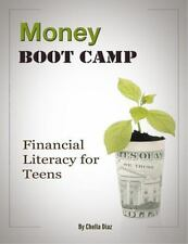 Money Boot Camp : Financial Literacy for Teens by Chella Diaz (2013, Paperback)