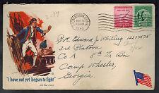 1943 USA Patriotic Cover Thomaston CT Camp Wheeler GA I have Not Yet Begun Fight