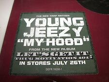 "Young Jeezy My Hood 12"" Single NM PROMO Def Jam DEFR16350-1 2005"