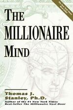 The Millionaire Mind by Dr. Thomas J. Stanley