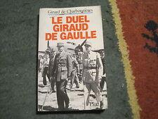 Girard de CHARBONNIERES: le duel Giraud de Gaulle.