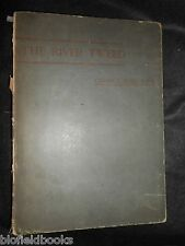 THE RIVER TWEED; From Source to Sea - 1884-1st, Scotland/Scottish Illustrations