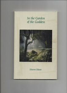 Sharon Shane New Age Channeling In The Garden of the Goddess Signed 1st Ed 1999