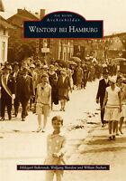 Wentorf bei Hamburg Stadt Buch Geschichte Bildband Fotos Bilder Archivbilder AK