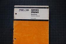 CASE 1980 Backhoe Operation Operator Manual book shop guide factory loader OEM