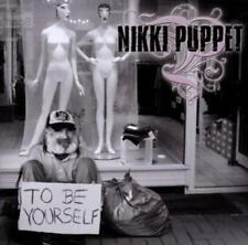Nikki Puppet - To Be Yourself - CD NEU