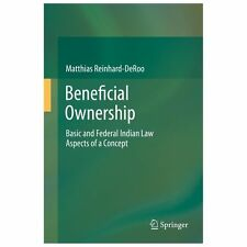Beneficial Ownership : Basic and Federal Indian Law Aspects of a Concept by...