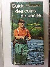 GUIDE DES COINS DE PECHE 1972 DANIEL MAURY POISSONS