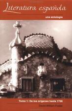 Literatura española: Una antología.Tomo 1: De los orígenes hasta 1700