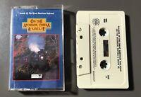 On The Atchison, Topeka & Santa Fe Audio Cassette Tape (1990)