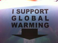 """SUPPORT GLOBAL WARMING ""FUNNY STICKER STANCE DRIFT DUB FOCUS"