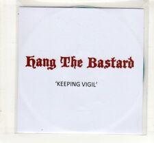 (HL900) Hang The Bastard, Keeping Vigil - 2014 DJ CD